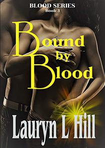 Bound by Blood (Fantasy Romance): Blood Series Book 3