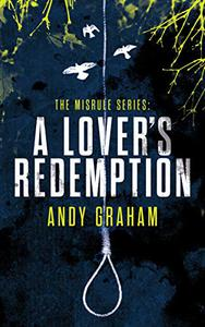 A LOVER'S REDEMPTION