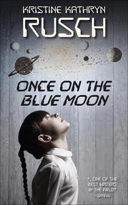 Once on the Blue Moon