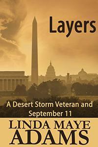 Layers: A Desert Storm Veteran and September 11