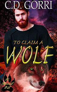 To Claim A Wolf: A Macconwood Pack Novel