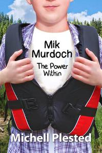 Mik Murdoch, The Power Within