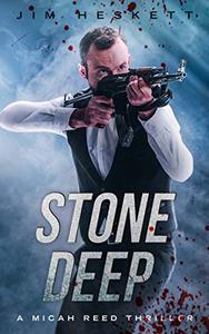 Stone Deep: A Thriller