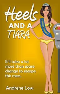 Heels and a Tiara