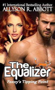 The Equalizer: Foxxy's Tipping Point