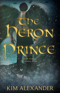 The Heron Prince: The Demon Door Book Two