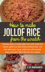 How to Make Jollof Rice