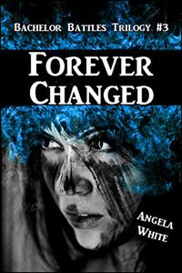 Forever Changed: Book Three