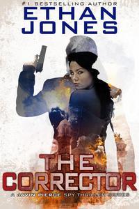 The Corrector: A Javin Pierce Spy Thriller
