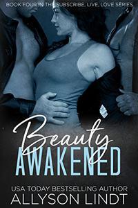 Beauty Awakened: An MFM Ménage Romance