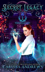 Secret Legacy: A Supernatural Academy Series