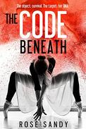 The Code Beneath: The object: survival. The target: her DNA.