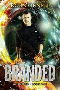 Branded: An Urban Fantasy Novel