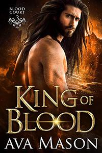 King of Blood: a Paranormal Romance