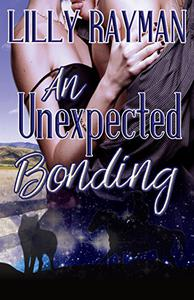 An Unexpected Bonding: Book One of The Unexpected Trilogy