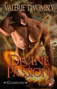 Divine Passion (Guardians, Book 3.5) by Valerie Twombly