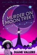 Murder on Moon Trek 1