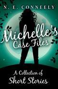 Michelle's Case Files