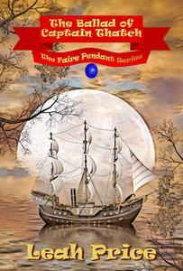 The Ballad of Captain Thatch