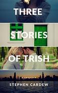 Three Stories of Trish: A Trishtyp