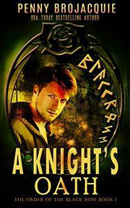 A Knight's Oath: A science fantasy story