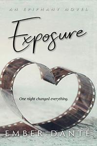 Exposure: An Epiphany Novel