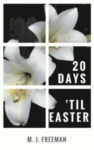 20 Days 'Til Easter