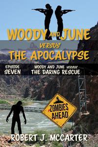 Woody and June versus the Daring Rescue