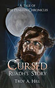 Cursed, Ruadh's Story: A Tale of The Penllyn Chronicles