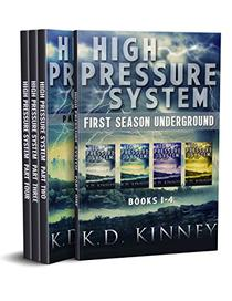 High Pressure System: First Season Underground