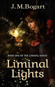 Liminal Lights: Book One