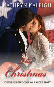 This Christmas: Southern Belle Civil War Short Story