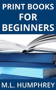 Print Books for Beginners
