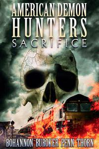 American Demon Hunters: Sacrifice