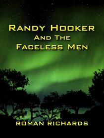 Randy Hooker and the Faceless Men