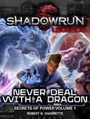 Shadowrun Legends: Never Deal With a Dragon