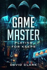 Game Master: Playing for Keeps