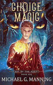 The Choice of Magic