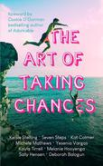 The Art of Taking Chances