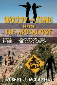 Woody and June versus the Grand Canyon