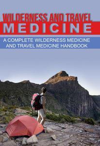 Wilderness and Travel Medicine