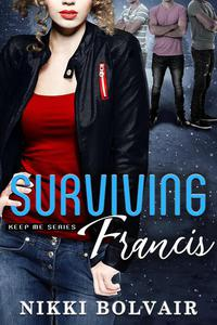 Surviving Francis