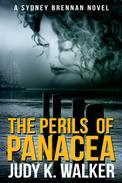 The Perils of Panacea: A Sydney Brennan Novel