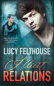 Illicit Relations: A First Time Gay Romance Novella