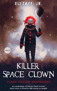 Killer Space Clown