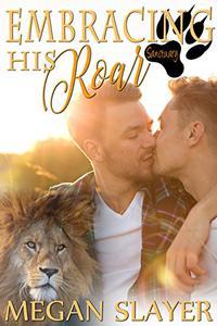 Embracing His Roar: (Gay Shapeshifter Romance)