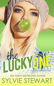 The Lucky One: A One-Night-Stand Romantic Comedy