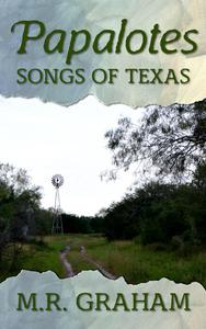 Papalotes: Songs of Texas