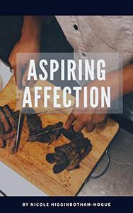 Aspiring Affection