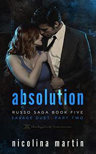 Absolution: Savage Duet Part Two